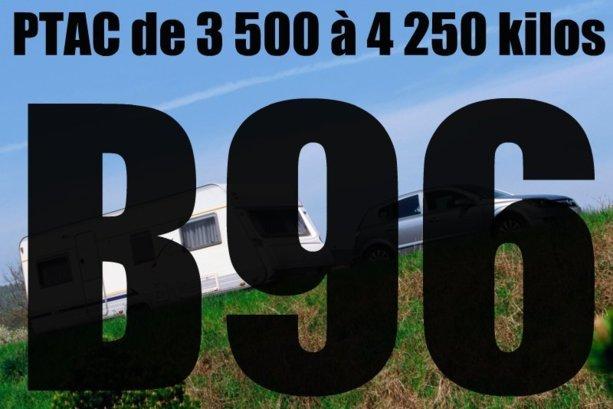 Remorquage d'un PTAC entre 3 500 et 4 250 kilos : le programme du B96 et de sa formation de 7 heures.