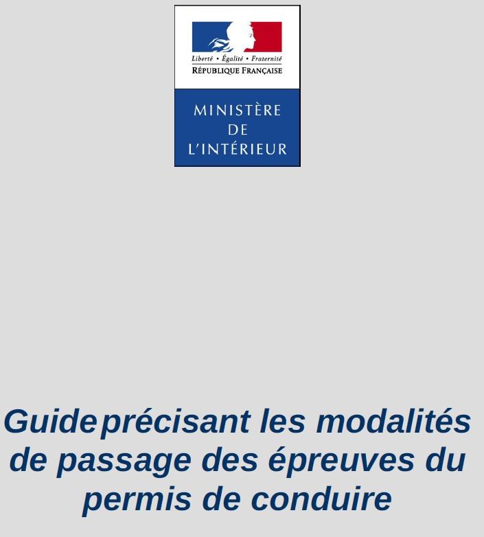Guide des modalités de passage des épreuves du permis de conduire